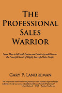 The Professional Sales Warrior