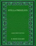 Stella Fregelius   Large Print Edition