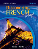 Holt McDougal Discovering French Today Student Edition Level 1 2013: ...