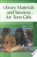 Library Materials and Services for Teen Girls by Katie O'Dell PDF