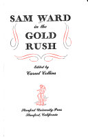 Sam Ward in the Gold Rush