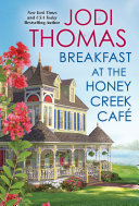 Breakfast at the Honey Creek Caf