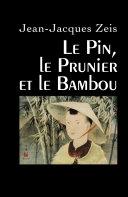Pdf Le Pin, le Prunier et le Bambou Telecharger