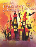Good Night Halloween Coloring Book for Kids Ages 4 8