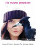 The Magpie Whisperer