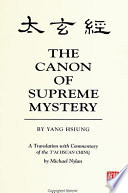 Canon of Supreme Mystery by Yang Hsiung  The