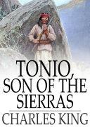 Tonio, Son of the Sierras Pdf/ePub eBook