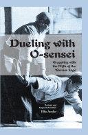 Dueling with O-sensei
