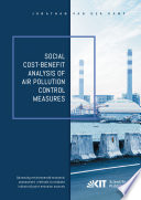Social Cost Benefit Analysis Of Air Pollution Control Measures Advancing Environmental Economic Assessment Methods To Evaluate Industrial Point Emission Sources