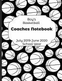 Boys Basketball Coaches Notebook July 2019   June 2020 School Year