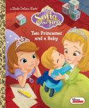 Two Princesses and a Baby (Disney Junior: Sofia the First) Pdf