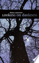 Looking on Darkness