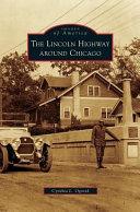 Lincoln Highway Around Chicago