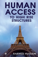 Human Access to High Rise Structures