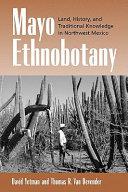 Mayo Ethnobotany