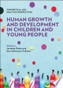 Human Growth and Development in Children and Young People