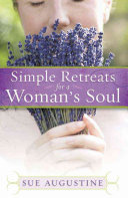 Simple Retreats for a Woman's Soul