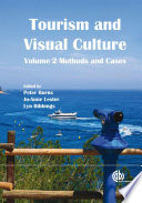 Tourism and Visual Culture Methods and cases