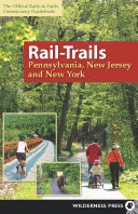 Rail Trails Pennsylvania  New Jersey  and New York