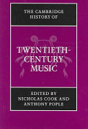 The Cambridge History of Twentieth-Century Music
