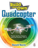 Build Your Own Quadcopter: Power Up Your Designs with the Parallax Elev-8 [Pdf/ePub] eBook