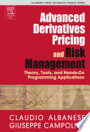 Advanced Derivatives Pricing and Risk Management Book