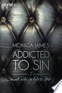 ... und ich gehöre dir  : Addicted to Sin (2)