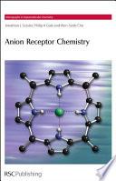 Anion Receptor Chemistry