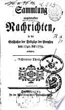 Sammlung ungedruckter Nachrichten, so die Geschichte der Feldzüge der Preußen von 1740 bis 1779, erläutern