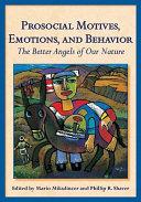 Prosocial Motives  Emotions  and Behavior