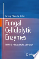 Fungal Cellulolytic Enzymes