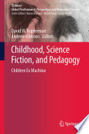 Childhood  Science Fiction  and Pedagogy Book