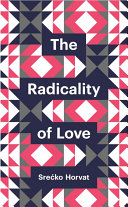 The Radicality of Love