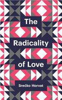 The Radicality of Love [Pdf/ePub] eBook