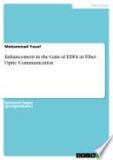 Enhancement in the Gain of EDFA in Fiber Optic Communication