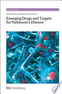 Emerging Drugs and Targets for Parkinson s Disease