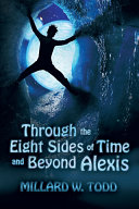 Through the Eight Sides of Time and Beyond Alexis ebook