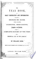 The Year Book, of Daily Recreation and Information