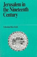 Jerusalem in the Nineteenth Century