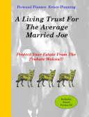 A Living Trust For The Average Married Joe