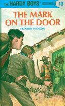 Hardy Boys 13  The Mark on the Door
