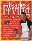 The Fearless Frying Cookbook