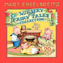 Mary Engelbreit s Nursery and Fairy Tales Collection