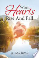 When Hearts Rise And Fall