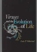 Viruses and the Evolution of Life