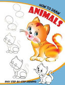 How to Draw Animals  50 Step by Step Animals That Are Perfect for Beginners  For Kids  Adults  and Anyone Who Want to Learn How to Draw   C