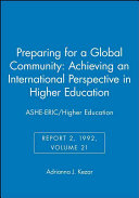 Preparing for a Global Community  Achieving an International Perspective in Higher Education