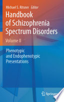 Handbook Of Schizophrenia Spectrum Disorders  Volume II
