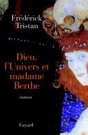 Pdf Dieu, l'Univers et madame Berthe Telecharger