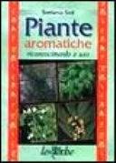 Piante aromatiche. Riconoscimento e uso